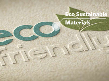 Eco Sustainable Materials